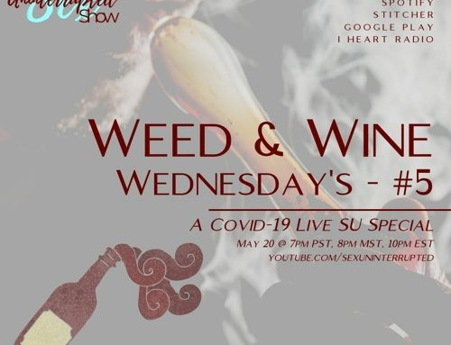 LIVE SU SHOW 10: Weed & Wine Wednesday #5 |